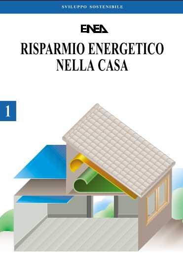 Risparmio energetico nella casa - Risparmio energetico casa ...